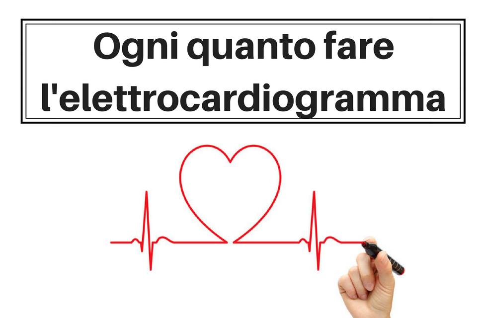 Ogni quanto fare l'elettrocardiogramma